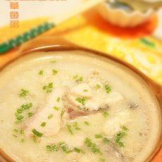 砂锅草鱼粥的做法